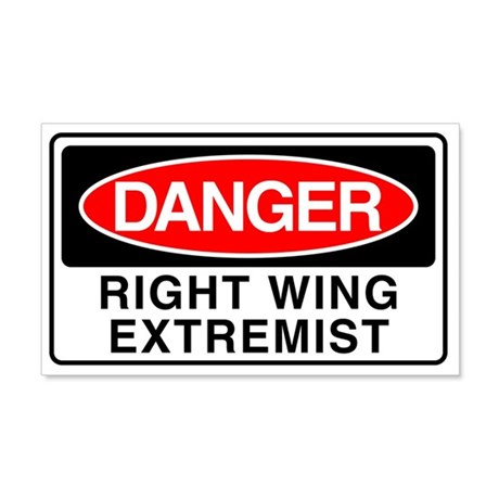 DANGERl Right Wing Extremist 20x12 Wall Peel