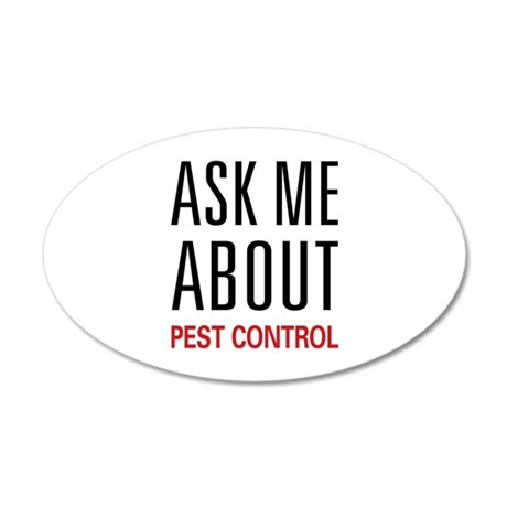 Ask Me About Pest Control 35x21 Oval Wall Peel