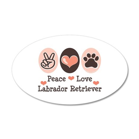 Peace Love Labrador Retriever 20x12 Oval Wall Peel