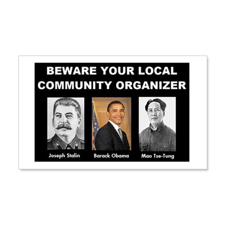 Beware of community organizer 20x12 Wall Peel