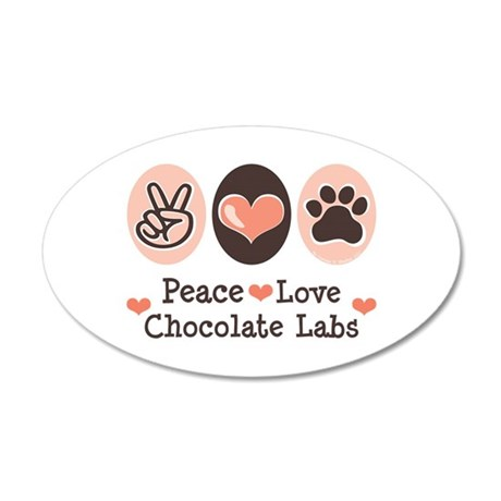 Peace Love Chocolate Lab 35x21 Oval Wall Peel