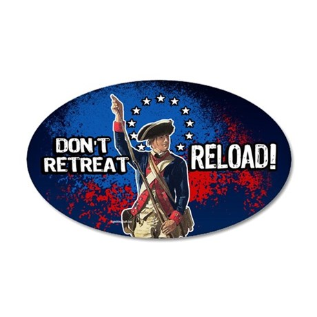 Don't Retreat - Reload 20x12 Oval Wall Peel