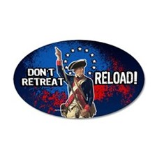 Don't Retreat - Reload 35x21 Oval Wall Peel