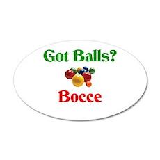 Got Balls? Bocce 35x21 Oval Wall Peel