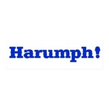 HARUMPH Bumpersticker