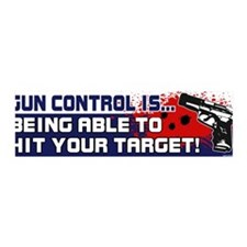 Gun Control is being able to hit your target!