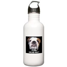 GRIN AND BEAR IT BULLDOG FACE Water Bottle