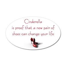 Cinderella is Proof 20x12 Oval Wall Peel