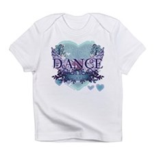 Dance Forever by DanceShirts.com Infant T-Shirt