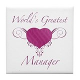 World's Greatest Manager (Heart) Tile Coaster