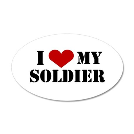 I Love My Soldier 20x12 Oval Wall Peel