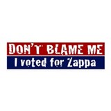 Don't Blame Me Bumpersticker