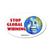 Stop Global Whining - Warming 35x21 Oval Wall Peel