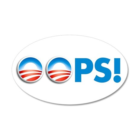 oops obama 35x21 Oval Wall Peel