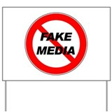 No More Fake Media Yard Sign