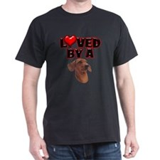 Loved by a Dachshund T-Shirt