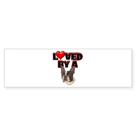 Loved by a Boston Terrier Sticker (Bumper)