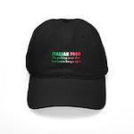 Italian Food Black Cap