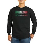 Italian Food Long Sleeve Dark T-Shirt