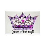 Queen of txt msgN Rectangle Magnet (10 pack)
