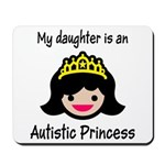 Autistic Princess Mousepad