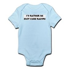 Rather be Slot Cars Racing Infant Creeper
