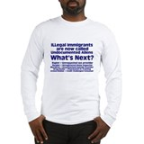 Illegal Immigrant Long Sleeve T-Shirt