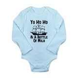 Yo Ho Ho and A Bottle Of Milk Long Sleeve Infant B