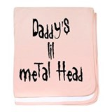 Daddy's Lil Metal Head baby blanket