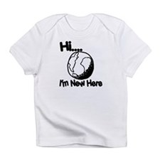 New Here Infant T-Shirt