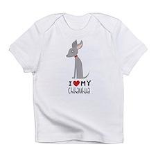 I Love My Chihuahua Infant T-Shirt