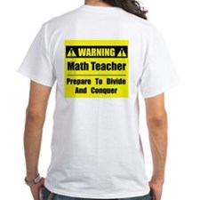 WARNING: Math Teacher 1 Shirt