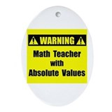 WARNING: Math Teacher 2 Ornament (Oval)