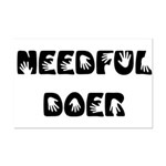 Needful Doer Mini Poster Print