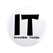 "Invincible Techie 3.5"" Button"