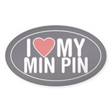 I Love My Miniature Pinscher Sticker/Decal (Oval)