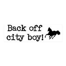 Back off city boy! 20x6 Wall Peel