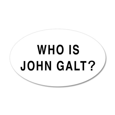Who is John Galt? 20x12 Oval Wall Peel