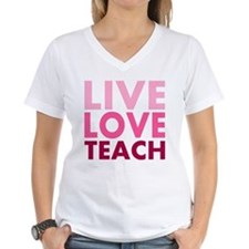 Live Love Teach Shirt