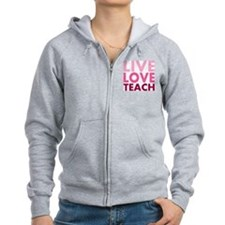 Live Love Teach Zip Hoody
