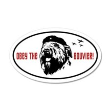 Obey the Bouvier! 20x12 Oval Wall Peel