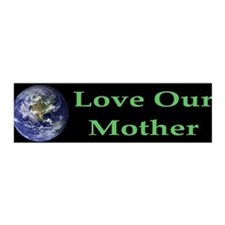 Love Our Mother Earth 36x11 Wall Peel
