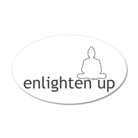 Enlighten Up With Buddha 35x21 Oval Wall Peel