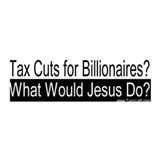 36x11 Wall Peel - Tax Cuts? WWJD?