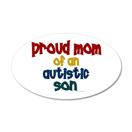 Proud Mom Of Autistic Son 2 35x21 Oval Wall Peel