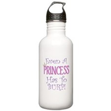 Even A Princess Burps Water Bottle