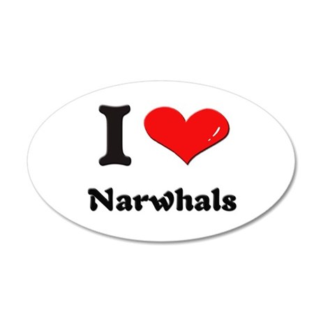 I love narwhals 35x21 Oval Wall Peel
