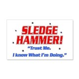 Sledge Hammer! 20x12 Wall Peel