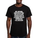 Hey, Michael Men's Fitted T-Shirt (dark)