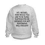 Hey, Michael Kids Sweatshirt